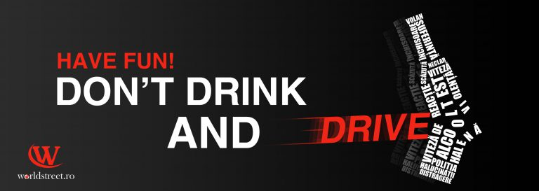 """Asociația Worldstreet și Poliția Iași au început campania rutieră """"Don t Drink & Drive!"""""""